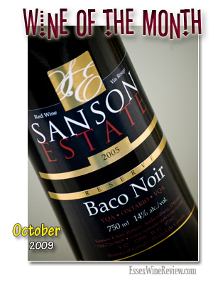 October 2009 - Wine of The Month, Sanson Estate Baco Noir Reserve 2005