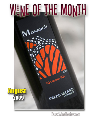 August 2009 - Wine of The Month, Pelee Island Winery Monarch Red 2007