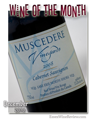 December 2010 - Wine of The Month, Muscedere Vineyards Cabernet Sauvignon 2008