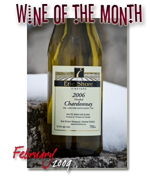 February 2009 - Wine of The Month, Erie Shore Unoaked Chardonnay 2006