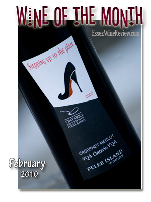 February 2010 - Wine of The Month, Pelee Island Cabernet Merlot 2008 (Stepped up to the Plate)