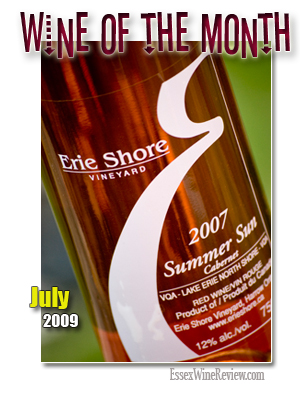 July 2009 - Wine of The Month, Erie Shore Vineyard Summer Sun Cabernet 2007