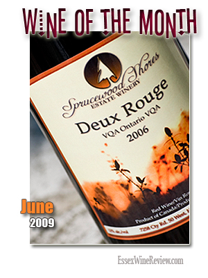 June 2009 - Wine of The Month, Sprucewood Shores Deux Rougey 2006