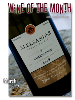 March 2010 - Wine of The Month, Aleksander Estate Chardonnay 2008