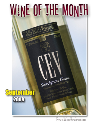August 2009 - Wine of The Month, Colio Estate Vineyards - CEV Sauvignon Blanc 2006